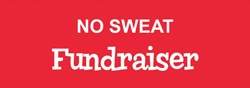 No Sweat Fundraiser